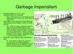 garbage imperialism