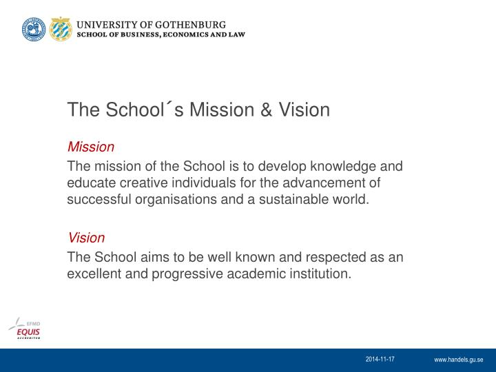 The school s mission vision