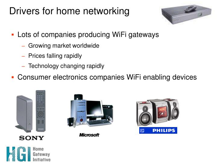 Drivers for home networking1