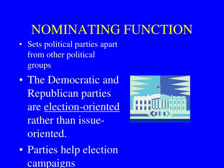NOMINATING FUNCTION