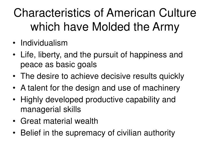 Characteristics of American Culture which have Molded the Army