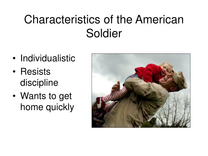 Characteristics of the American Soldier