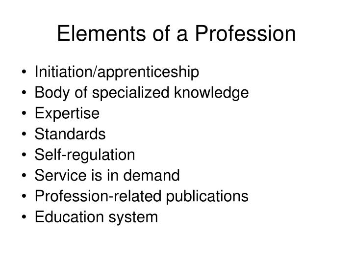 Elements of a Profession