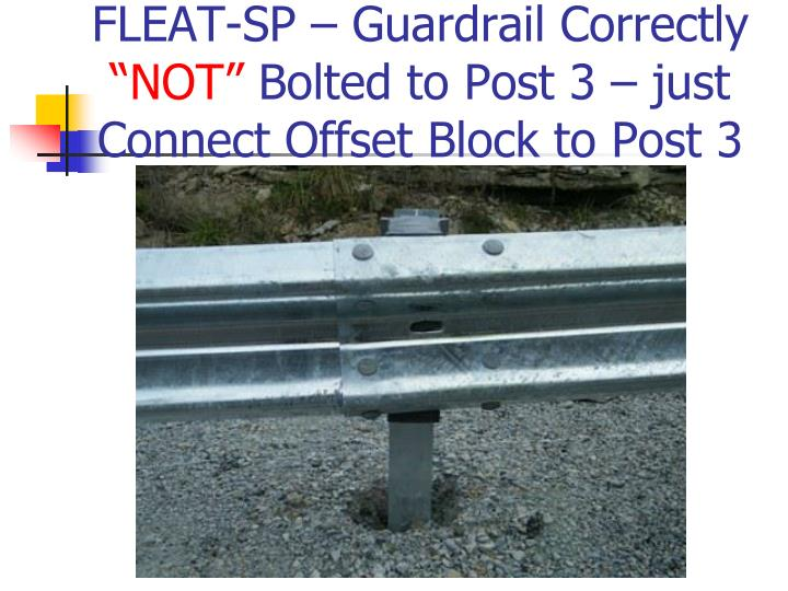 FLEAT-SP – Guardrail Correctly