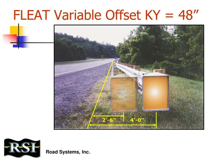 FLEAT Variable Offset KY = 48""