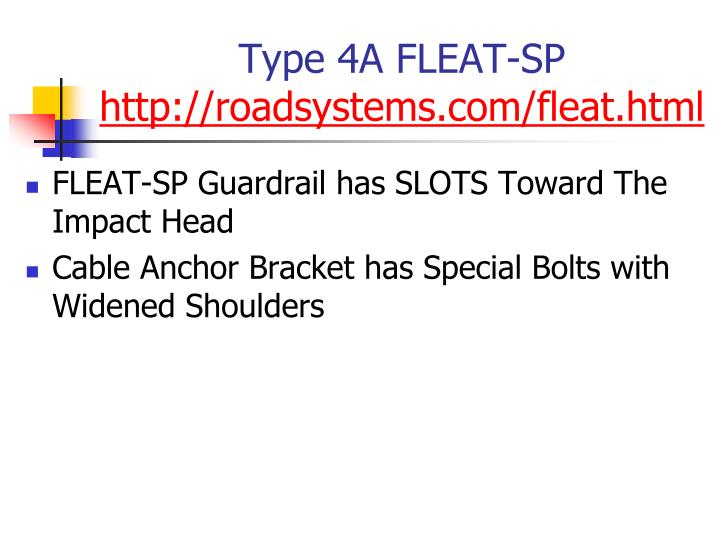 Type 4A FLEAT-SP