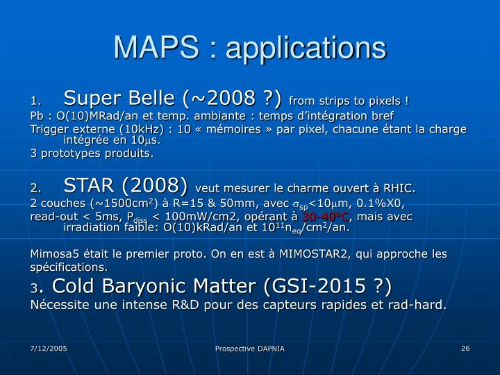 MAPS : applications