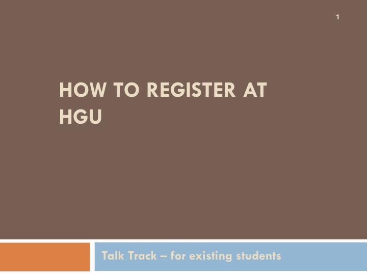 How to register at hgu