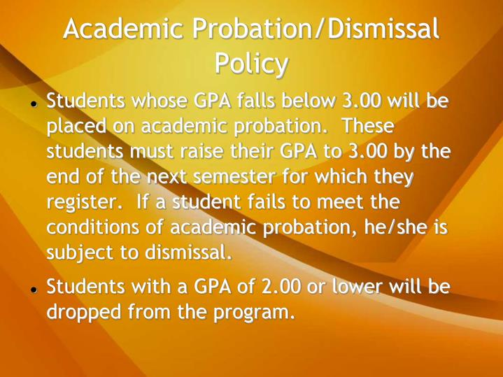 Academic Probation/Dismissal Policy