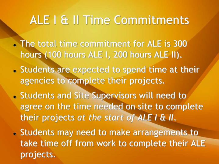 ALE I & II Time Commitments