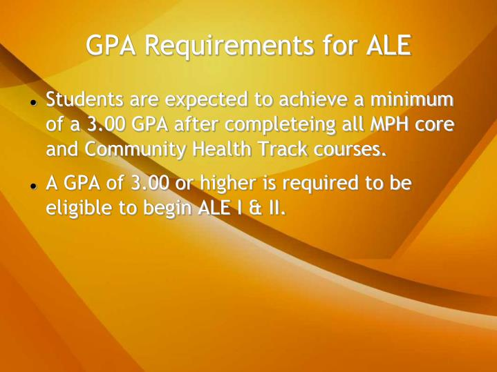 GPA Requirements for ALE