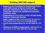 existing unctad support