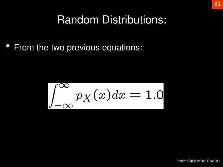 Random Distributions: