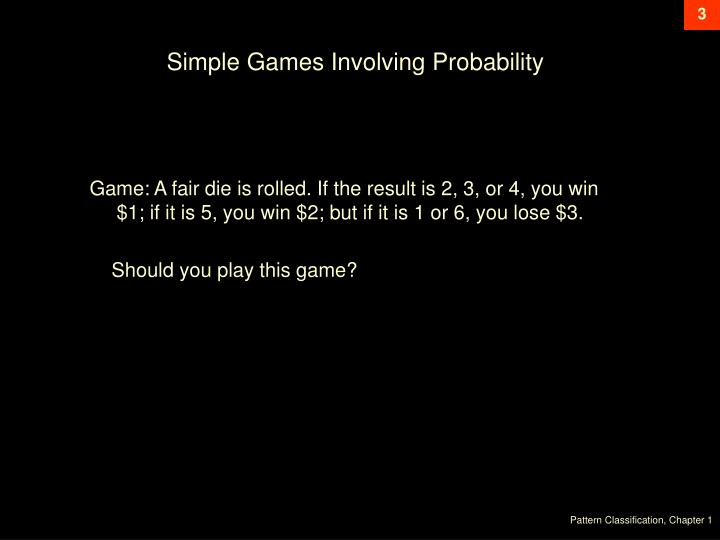 Simple Games Involving Probability