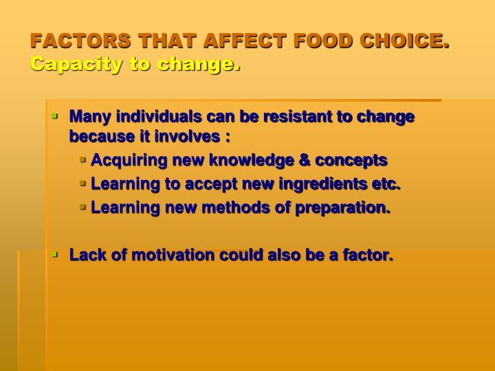 FACTORS THAT AFFECT FOOD CHOICE.