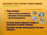 factors that affect food choice lifestyle factors