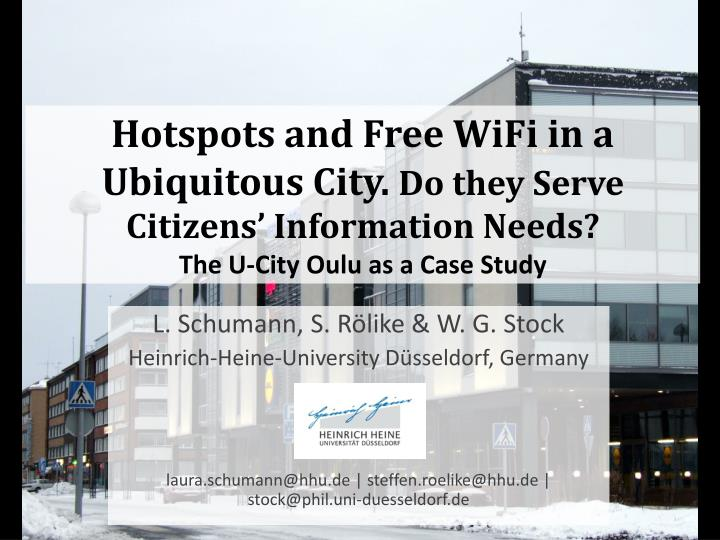 Hotspots and Free WiFi in a Ubiquitous City.