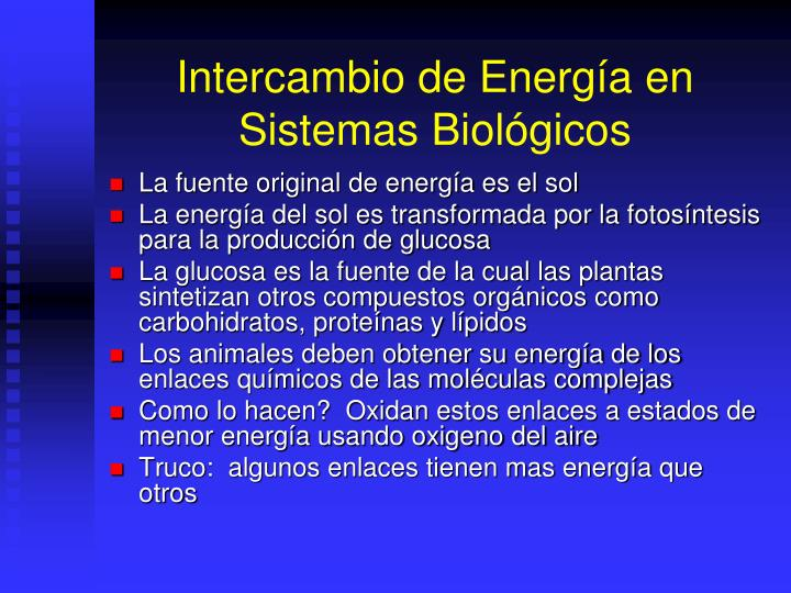 Intercambio de Energía en Sistemas Biológicos