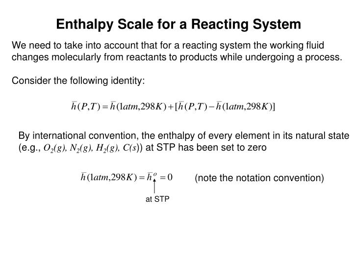 Enthalpy Scale for a Reacting System