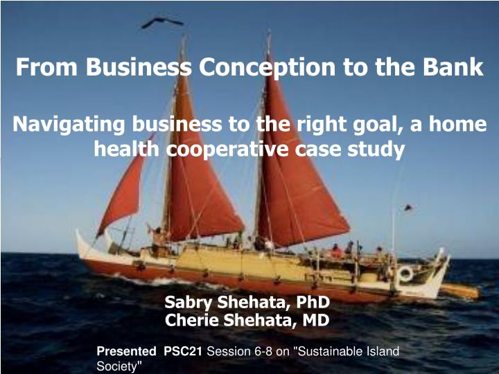 From Business Conception to the Bank