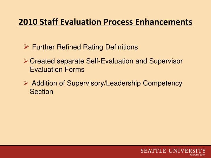 2010 Staff Evaluation Process Enhancements