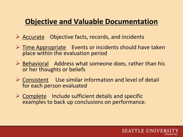 Objective and Valuable Documentation