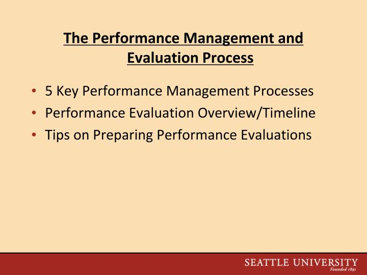 The Performance Management and Evaluation Process
