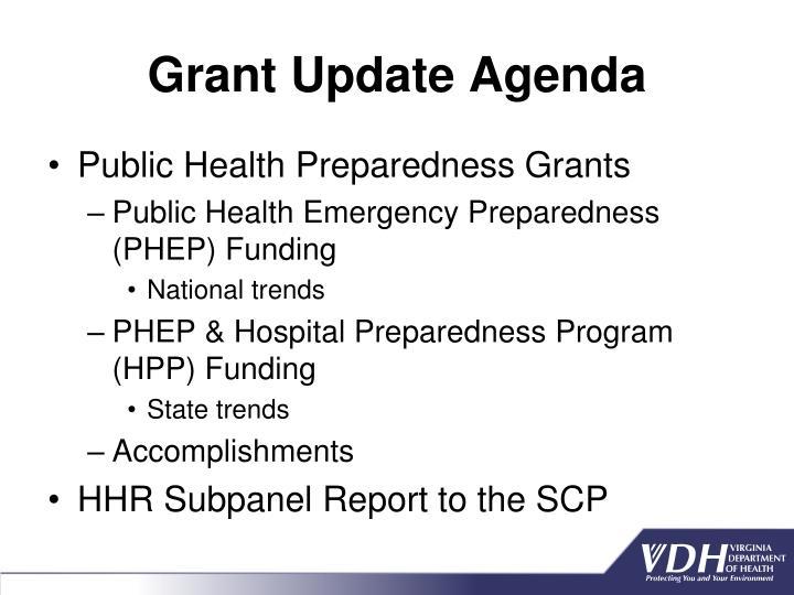Grant Update Agenda
