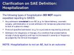 clarification on sae definition hospitalization