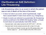 clarification on sae definition life threatening