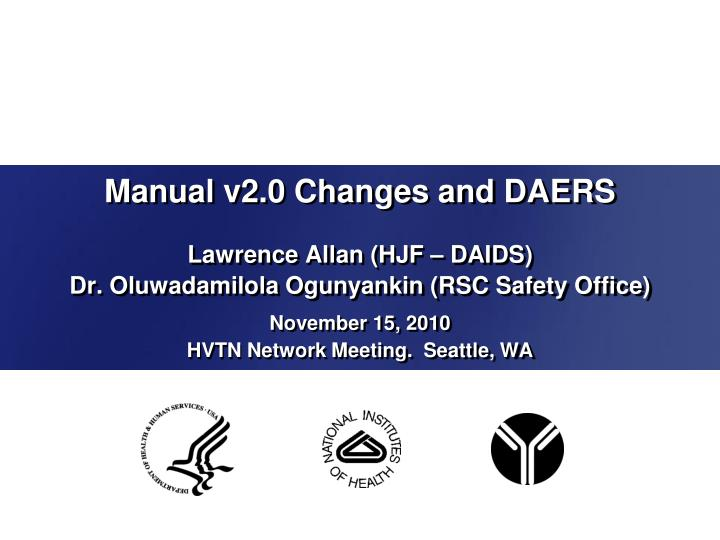 manual v2 0 changes and daers