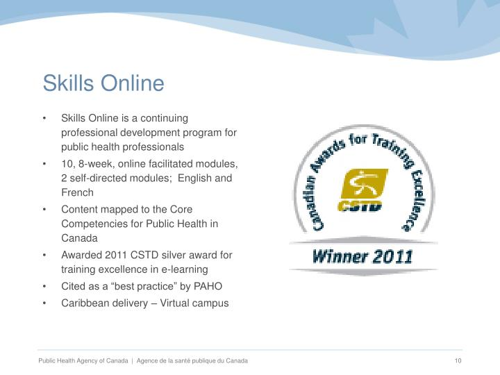 Skills Online is a continuing professional development program for public health professionals