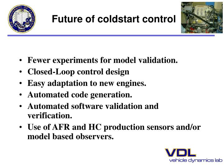 Future of coldstart control