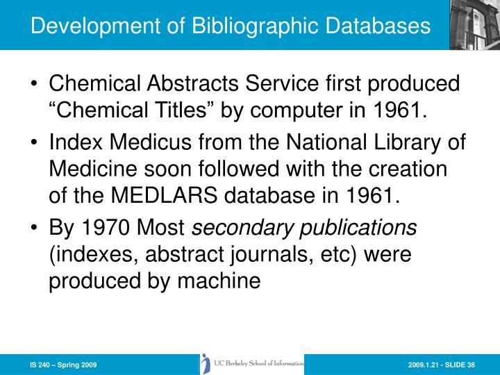 Development of Bibliographic Databases