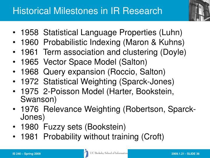 Historical Milestones in IR Research