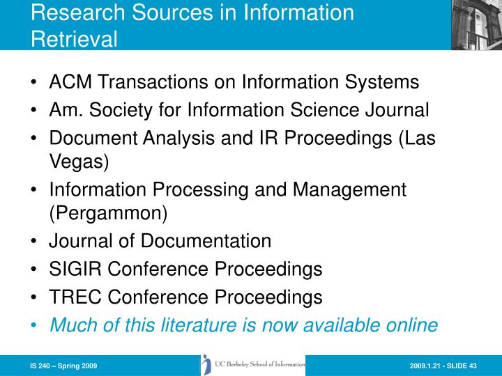 Research Sources in Information Retrieval