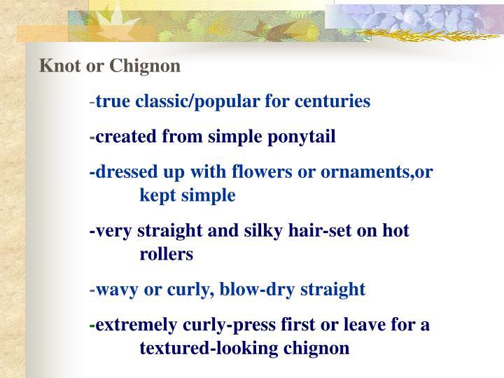 Knot or Chignon