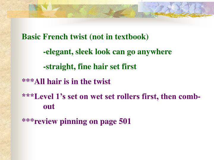 Basic French twist (not in textbook)