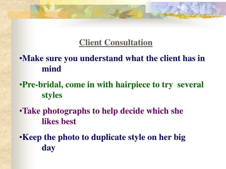 Client Consultation