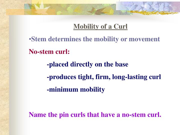 Mobility of a Curl