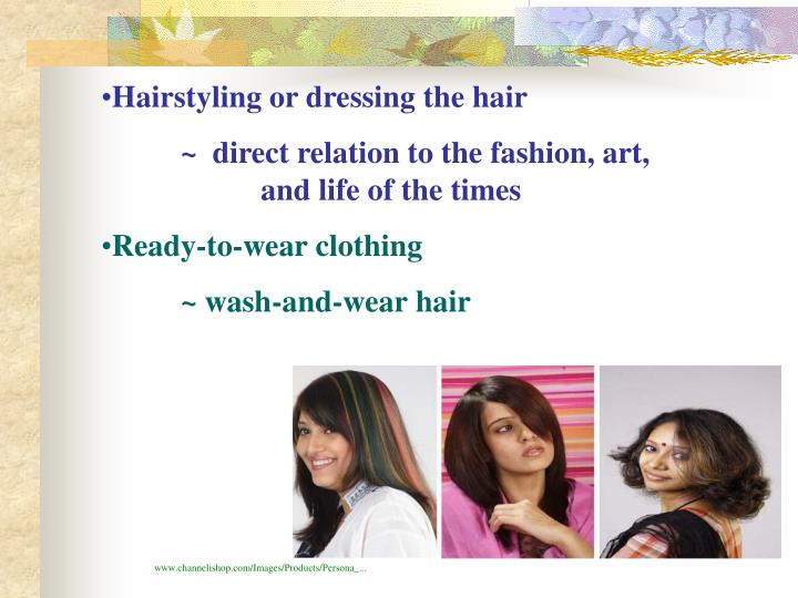 Hairstyling or dressing the hair