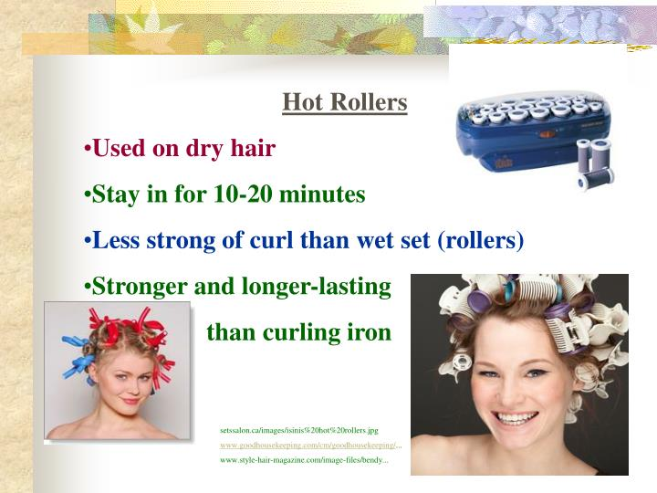 Hot Rollers