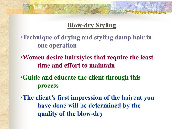 Blow-dry Styling
