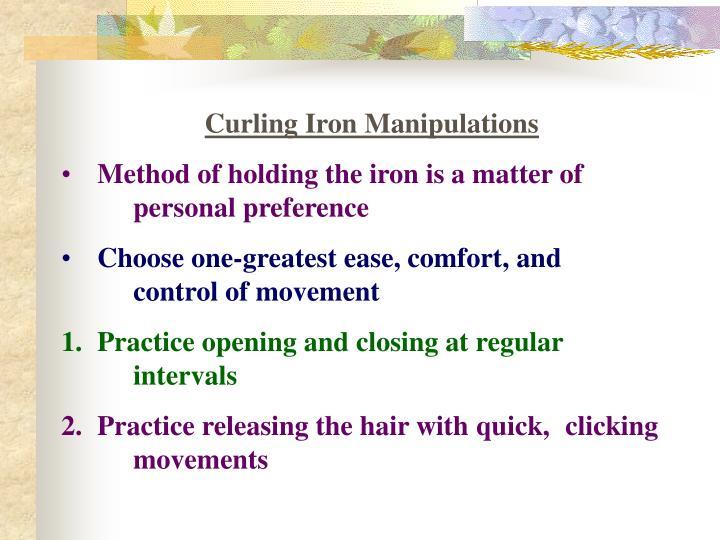 Curling Iron Manipulations