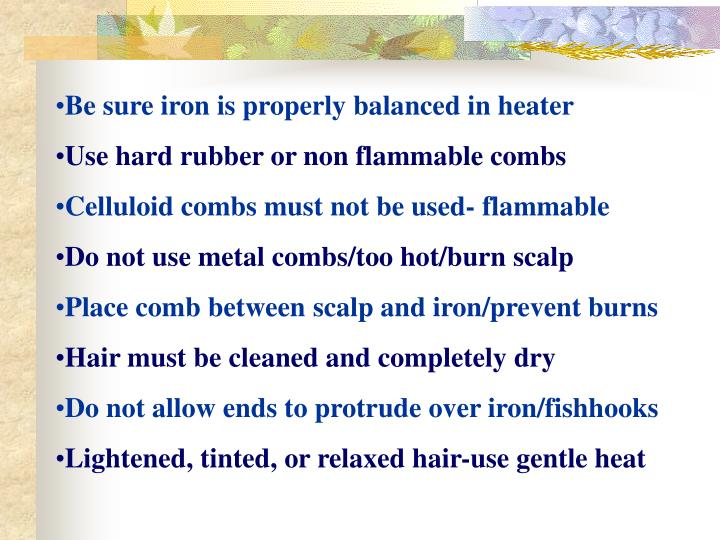 Be sure iron is properly balanced in heater