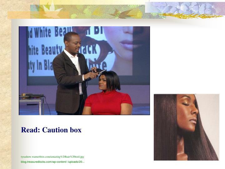 Read: Caution box