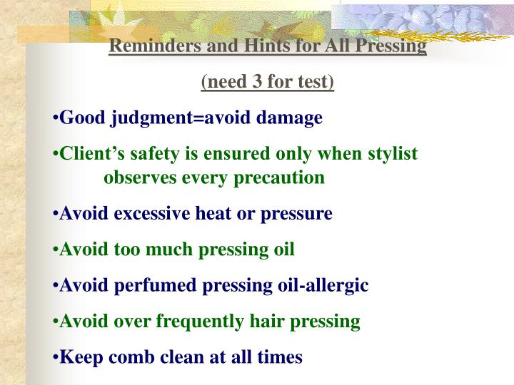 Reminders and Hints for All Pressing