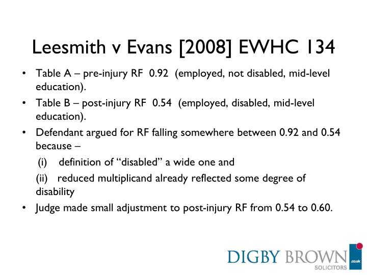 Leesmith v Evans [2008] EWHC 134