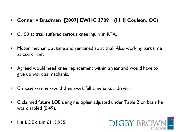 Conner v Bradman  [2007] EWHC 2789    (HHJ Coulson, QC)