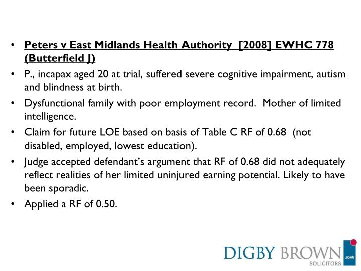 Peters v East Midlands Health Authority  [2008] EWHC 778  (Butterfield J)